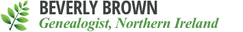 Beverly Brown - County Down Genealogical Research